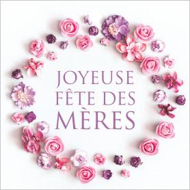 """Cartes de circonstances """"Joyeuse fête des mères"""" Rosie - Fleuristerie"""
